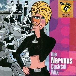 Nervous Cocktail Mix by Nervous Records