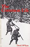 The Common Life, David McKain, 0914086383