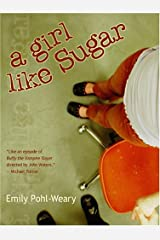 A Girl Like Sugar Paperback