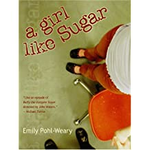A Girl Like Sugar