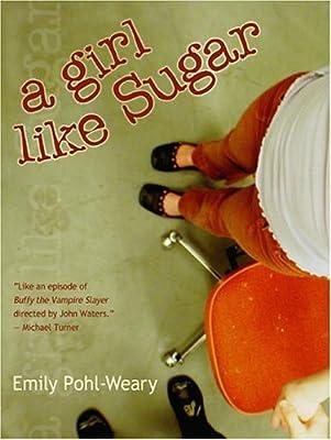 A Girl Like Sugar