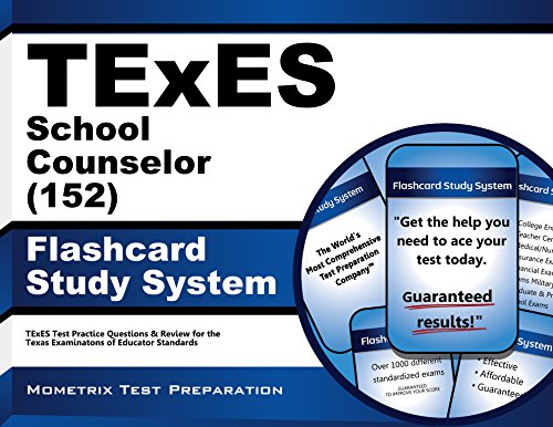 TExES (152) School Counselor Exam Flashcard Study System: TExES Test Practice Questions & Review for the Texas Examinations of Educator - 152 Flash