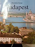 img - for Budapest. 315 Colour Photographs. book / textbook / text book