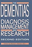 img - for Dementias: Diagnosis, Management and Research book / textbook / text book