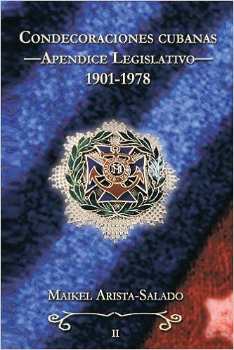 Libros de audio gratis para descargar para iPod Condecoraciones Cubanas: Apendice Legislativo (1901-1978) PDF CHM