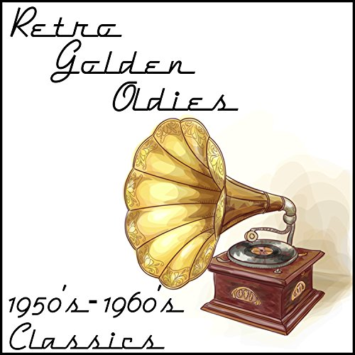 Oldies First Dance Songs: 50s & 60s Rock & Roll (Instrumental) By Golden Oldies On