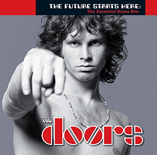Doors - Future Starts Here: The Essential Doors - Zortam Music