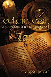 Celtic Evil: Ian: A Fitzgerald Brother Novel