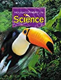 Houghton Mifflin Science: Student Edition Single Volume Level 3 2007