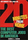 Best Computer Jobs in America, Carol L. Covin, 0971784604