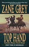 Top Hand, Zane Grey, 084395213X