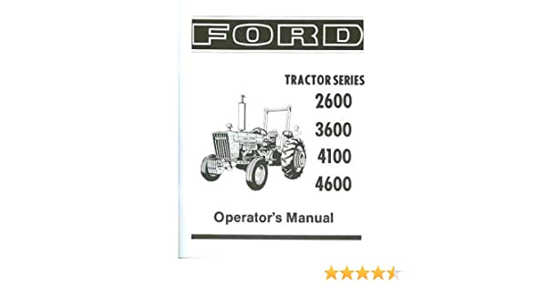 Ford tractor 2600 3600 4100 4600 owners instruction service ford tractor 2600 3600 4100 4600 owners instruction service operators maintenance manual 1975 1976 1977 1978 1979 1980 1981 ford tractor 2600 3600 fandeluxe Images