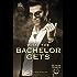 What the Bachelor Gets (Billionaire Cowboys Book 1)