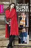 Textured Super Scarves | Crochet | Leisure Arts (75619)