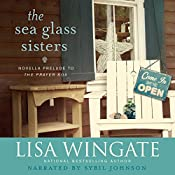 The Sea Glass Sisters: Carolina Chronicles   Lisa Wingate