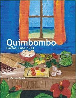 Quimbombo (Havana, Cuba) Kindle Edition