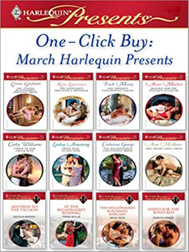 One-Click Buy: March Harlequin Presents: The Italian Billionaire's Pregnant Bride\The Spaniard's Pregnancy Proposal\The Sheikh's Convenient Virgin\Bedded ... Tycoon\At the Billionaire's Bidding\The...