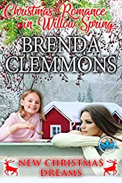 New Christmas Dreams: Contemporary Western Romance (Christmas Romance in Willow Spring Series Book 2)