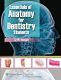 Essentials of Anatomy for Dentistry Students, Singh, D. R., 8184732031