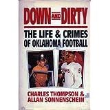 Down and Dirty: The Life and Crimes of Oklahoma Football