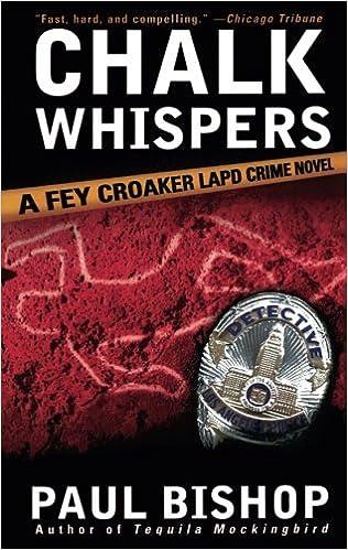 Chalk Whispers: A Fey Croaker LAPD Crime Novel