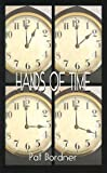 Hands of Time, Pat Bordner, 1587216957