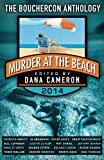 Murder at the Beach: Bouchercon Anthology 2014