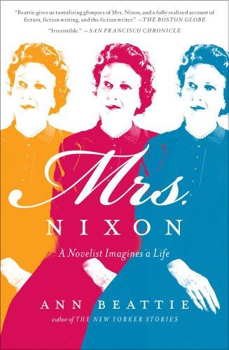 Image of Mrs. Nixon: A Novelist Imagines a Life