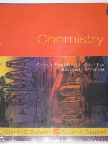 Chemistry - Special 8th Edition for the University of Illinois