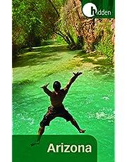 Hidden Arizona: Including Phoenix, Tucson, Sedona, and the Grand Canyon