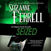Seized: An Edgars Family Novella | Suzanne Ferrell