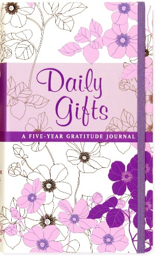 Daily Gifts: A Five Year Gratitude Journal (Diary, Notebook)