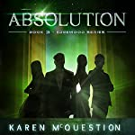 Absolution: Book Three - Edgewood Series | Karen McQuestion