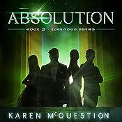 Absolution: Book Three - Edgewood Series | Karen McQuestion
