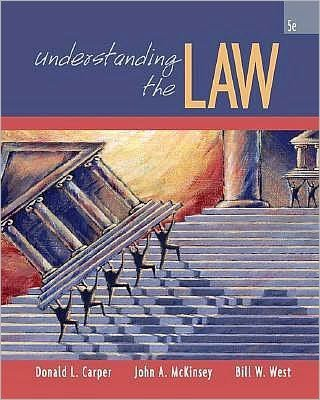 Download J.A. McKinsey's B.W. West's D.L. Carper's Understanding 5th edition(Understanding the Law [Hardcover])(2007) pdf epub