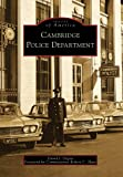 Cambridge Police Department, David J. Degou, 0738562017