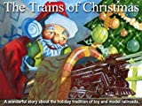 The Trains of Christmas, Richard Roll, 0578026449