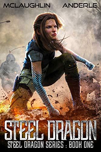 Steel Dragon (Steel Dragons Series Book 1)