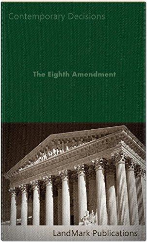 The Eighth Amendment (Criminal Law Series)
