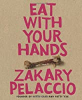 Eat with Your Hands Front Cover