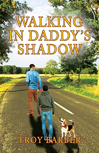 Walking in Daddy's Shadow - Daddys Shadow