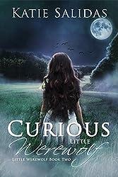 Curious Little Werewolf: Little Werewolf Book 2