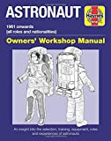 Astronaut: 1961 Onwards (All Roles and Nationalities) (Owners Workshop Manual)
