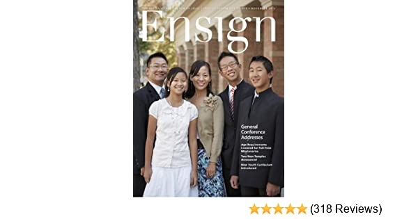Ensign, November 2012 (Ensign Magazine) - Kindle edition by The Church of  Jesus Christ of Latter-day Saints. Religion & Spirituality Kindle eBooks ...