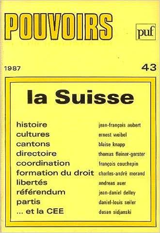 En ligne téléchargement gratuit Pouvoirs, N  43. la Suisse pdf ebook