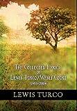 The Collected Lyrics of Lewis Turco/Wesli Court, 1953-2004, Lewis Turco, 1932842004