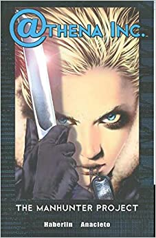 Book Athena Inc. Volume 1: Manhunter Project