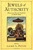 img - for Jewels of Authority: Women and Textual Tradition in Hindu India book / textbook / text book