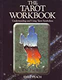 The Tarot Workbook, Emily Peach, 0850303907