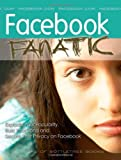 Facebook Fanatic, BottleTree Books LLC Editors, 1933747064